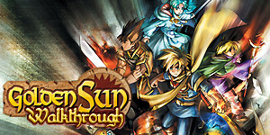 Golden Sun Walkthrough
